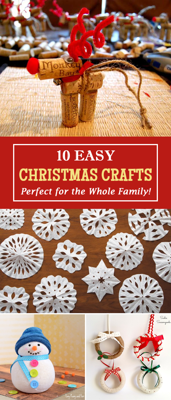 10 Easy Christmas Crafts Perfect for the Whole Family