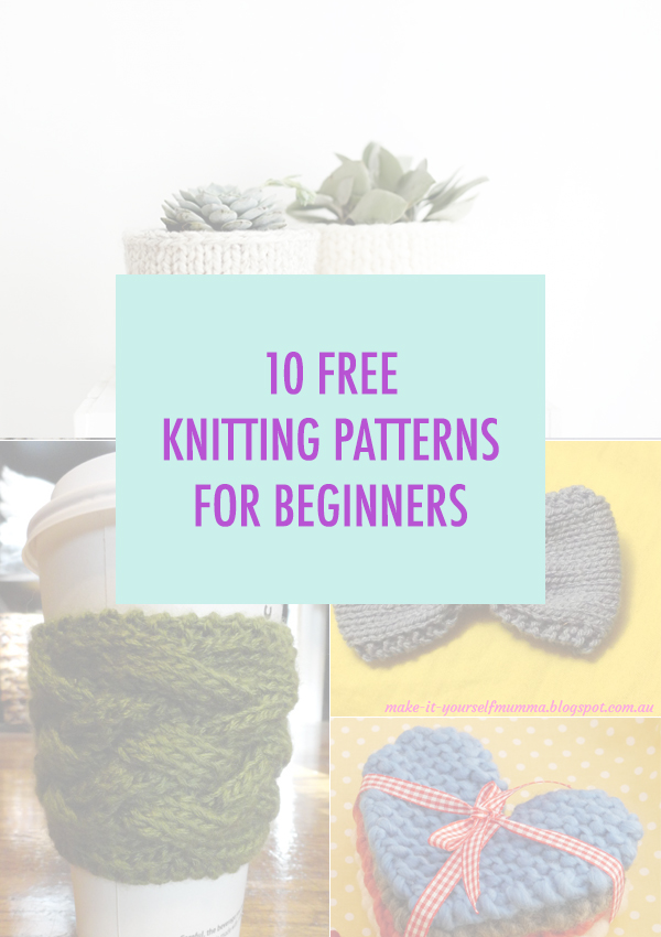 10 Free Knitting Patterns for Beginners