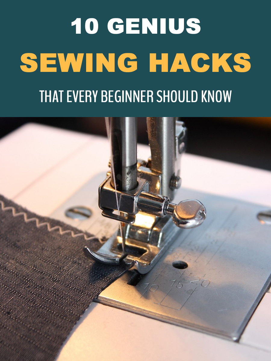 10 Genius Sewing Hacks That Every Beginner Should Know