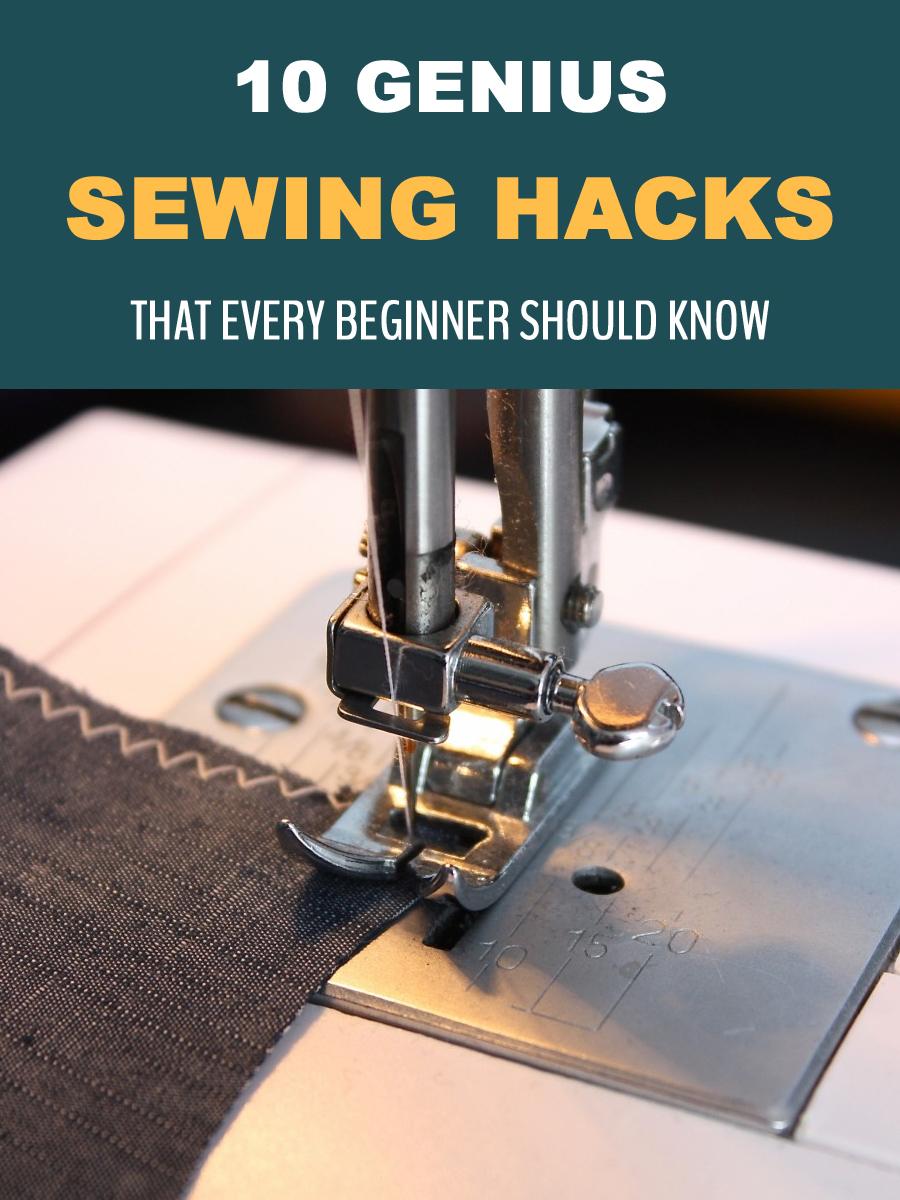 10 Genius Sewing Hacks That Every Beginner Should Know