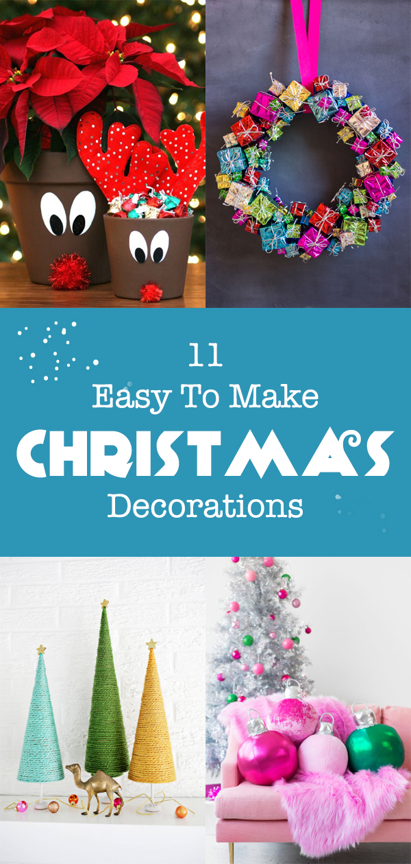 11 Easy To Make Christmas Decorations