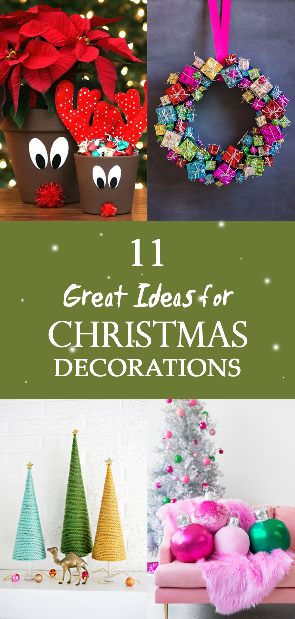 11 Great Ideas for Christmas Decorations