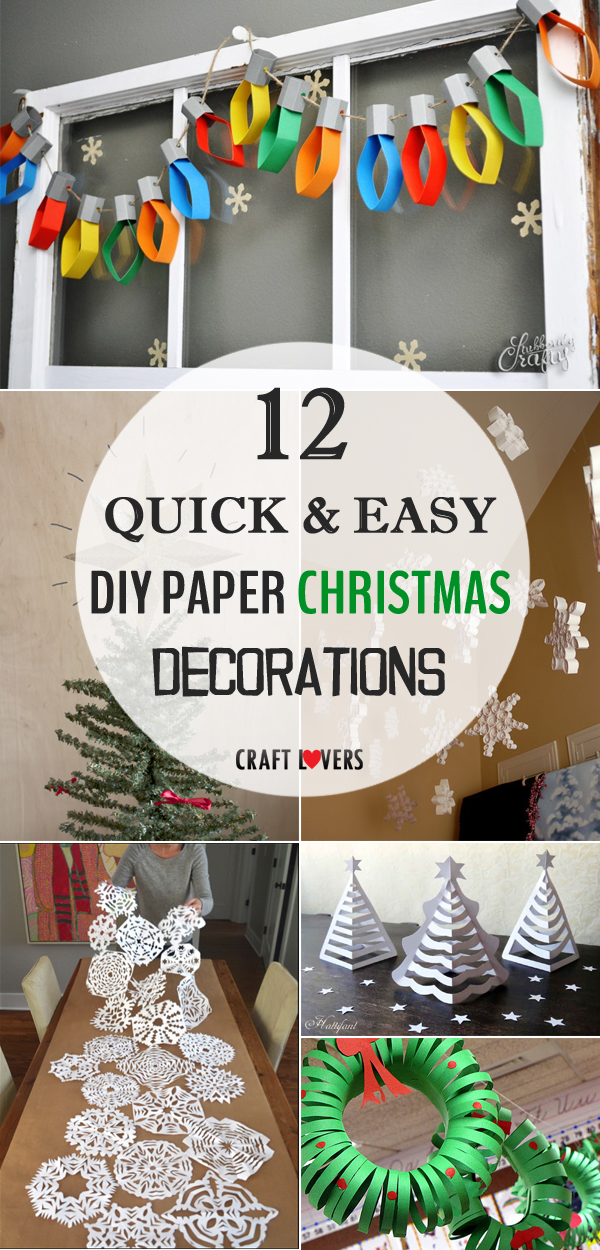 12 Quick and Easy DIY Paper Christmas Decorations