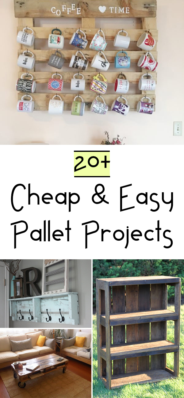 20+ Cheap & Easy Pallet Projects