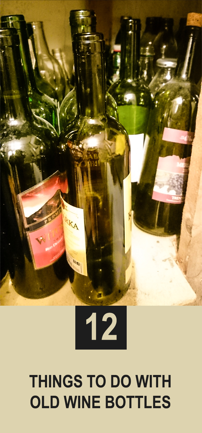 12 Things To Do With Old Wine Bottles