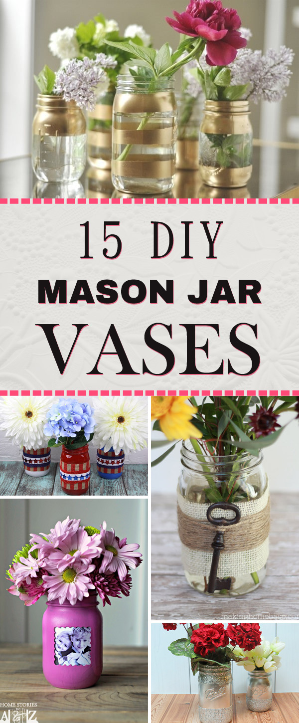 15 Adorable DIY Mason Jar Vases