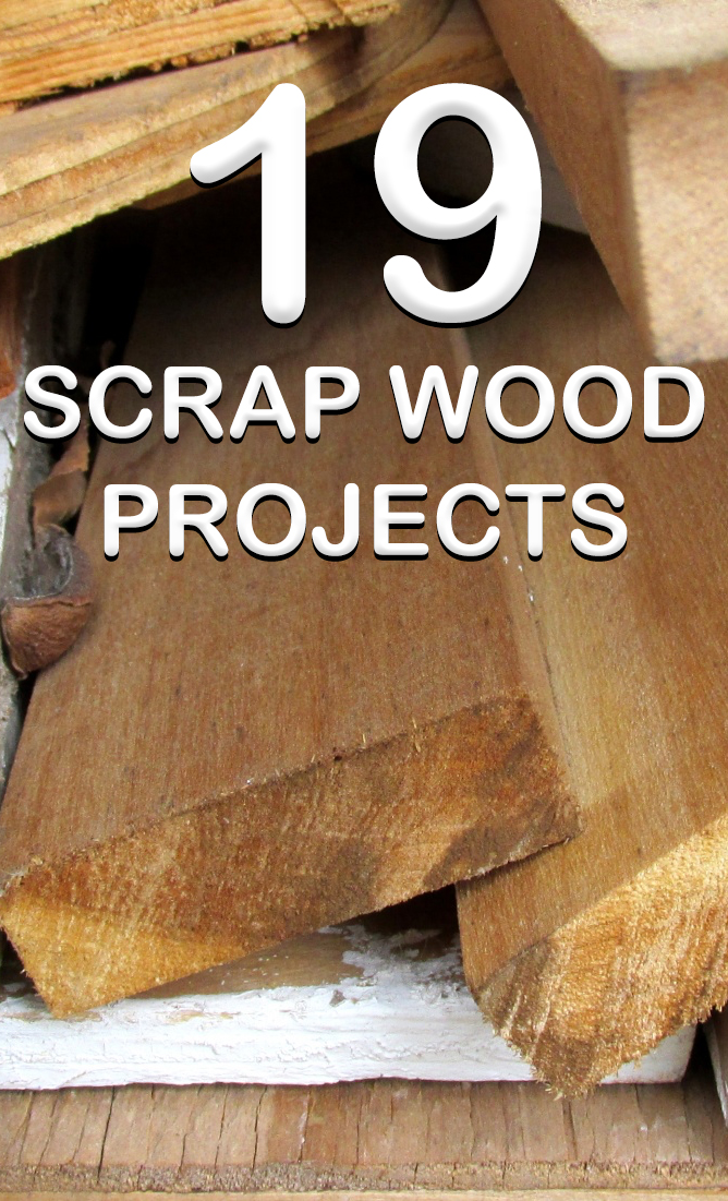 19 Impressive Projects You Can Make With Wood Scraps