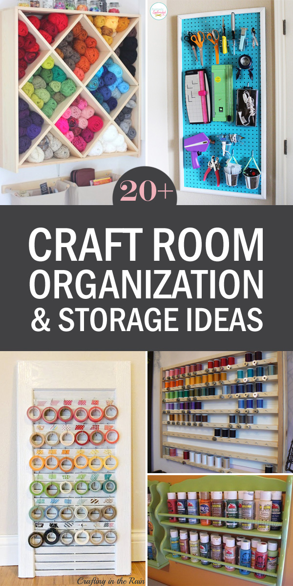 20+ Craft Room Organization and Storage Ideas