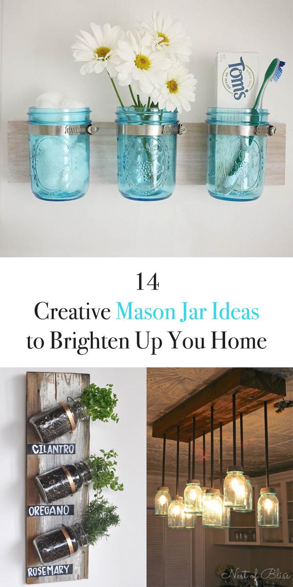 14 Creative Mason Jar Ideas to Brighten Up You Home