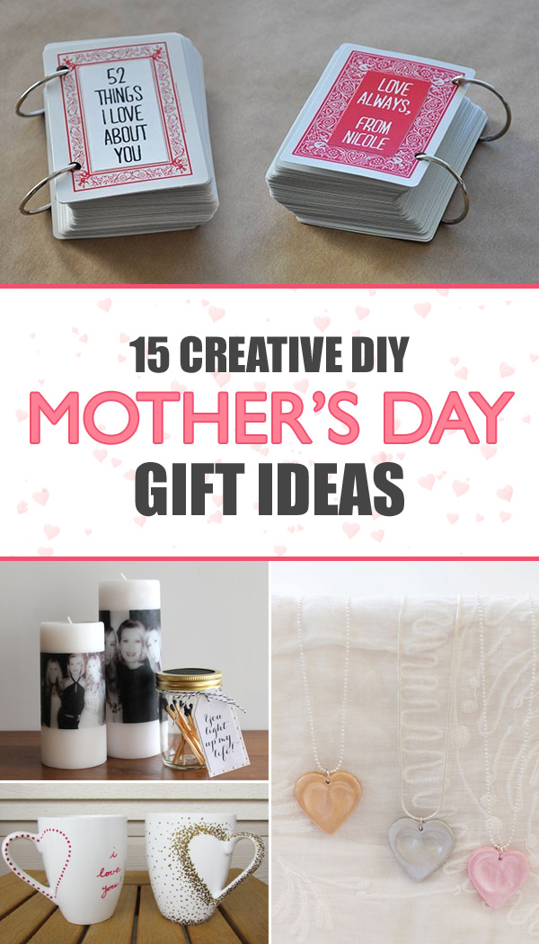 15 Creative DIY Mother's Day Gift Ideas