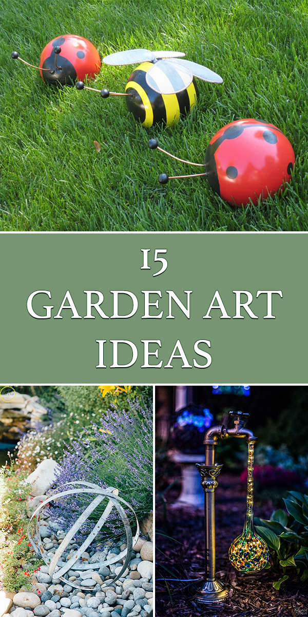 15 Creative DIY Garden Art Ideas