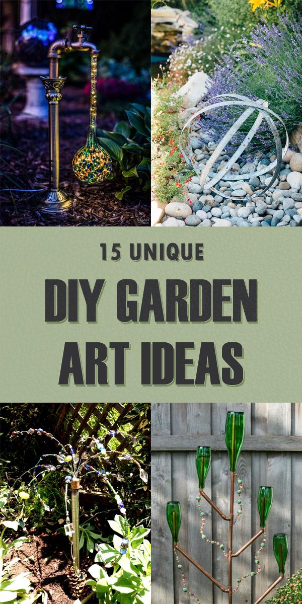 15 Unique DIY Garden Art Ideas