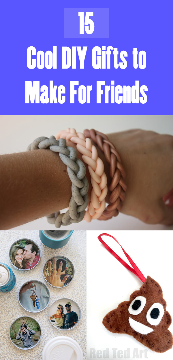 15 Cool DIY Gifts to Make For Friends