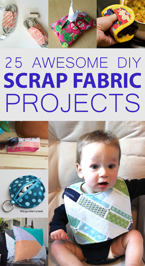 25 Awesome DIY Scrap Fabric Projects