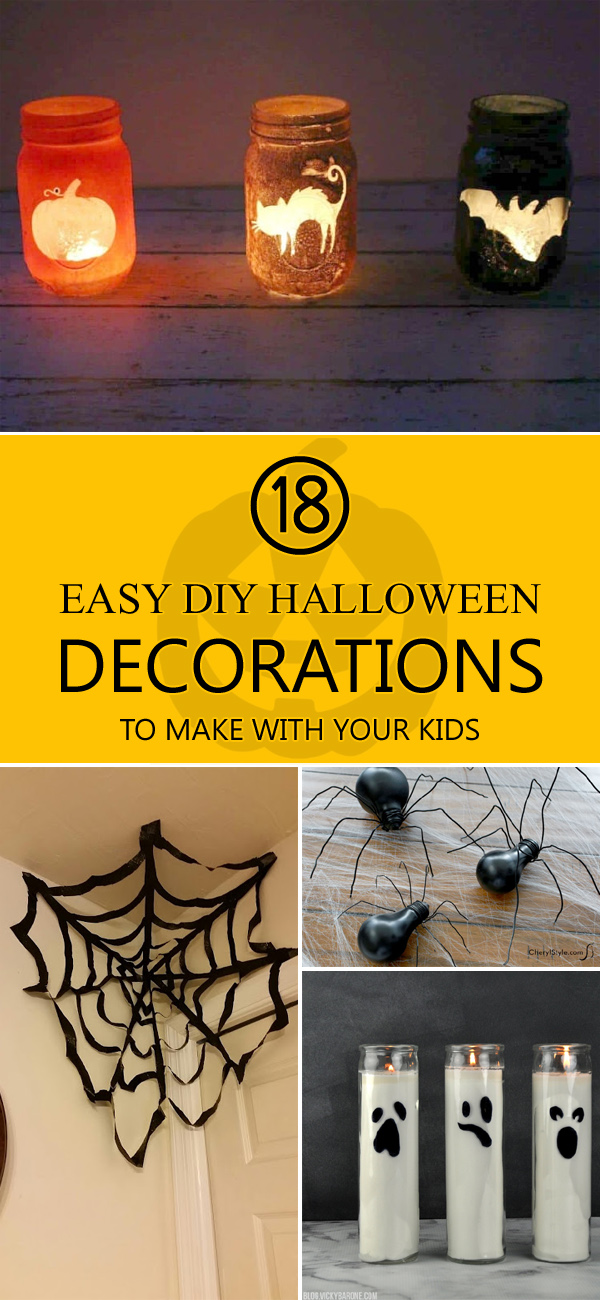 18 Easy DIY Halloween Decorations to Make With Your Kids