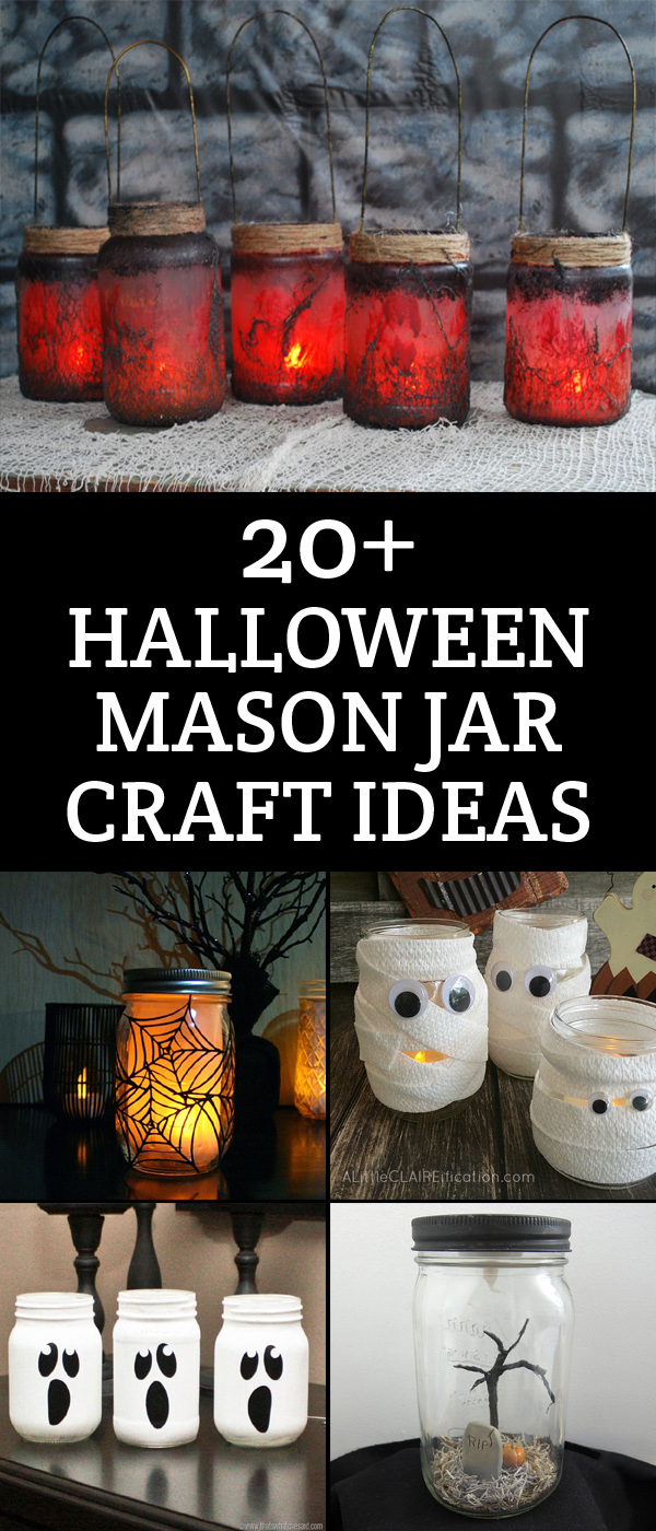 20+ Halloween Mason Jar Craft Ideas