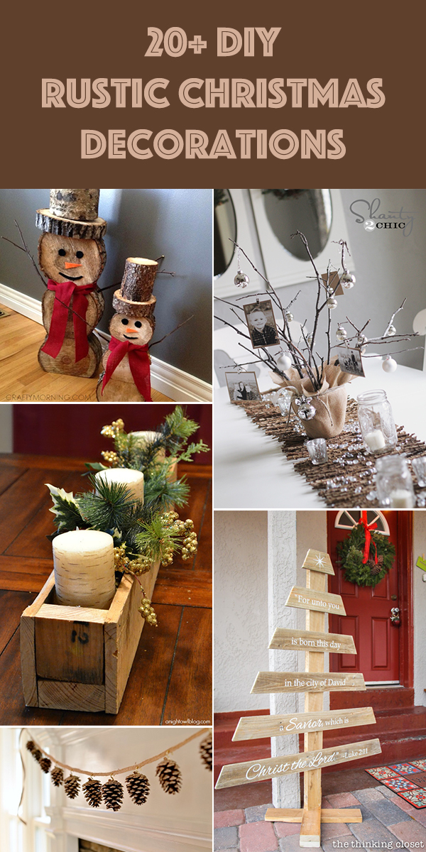 20+ DIY Rustic Christmas Decorations You Are Going to Love