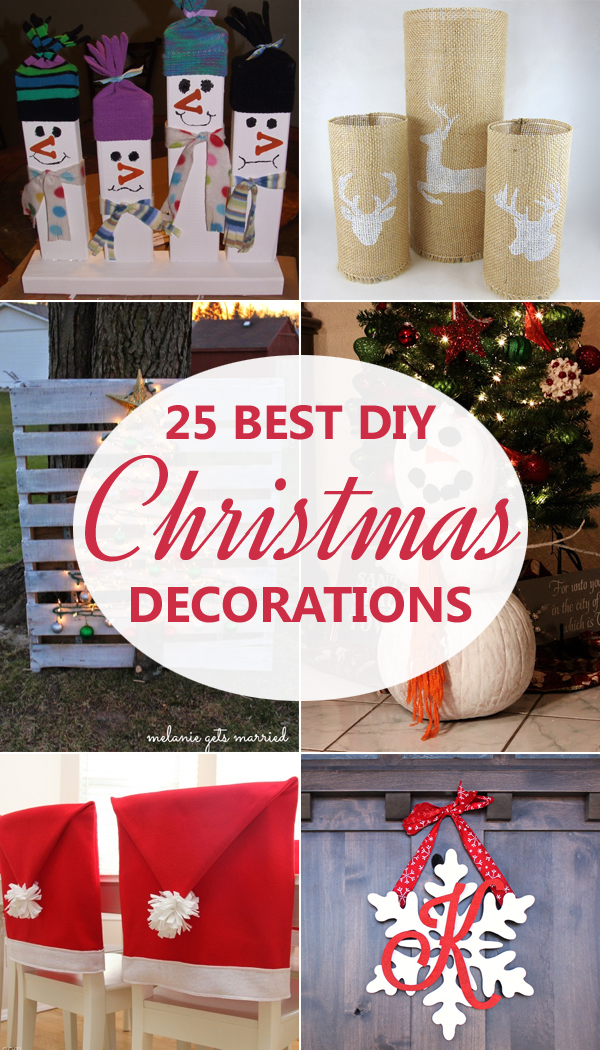25 Best DIY Christmas Decorations