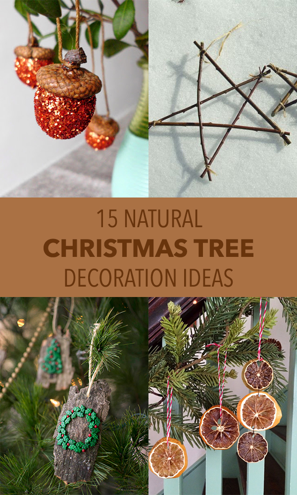 15 Natural Christmas Tree Decoration Ideas