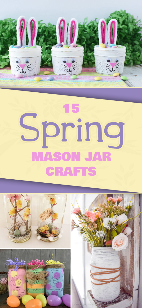 15 Fun and Easy Spring Mason Jar Crafts