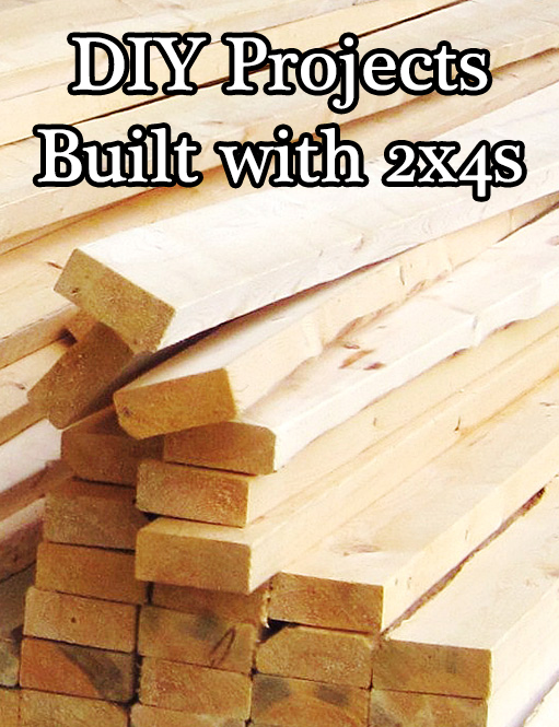 DIY Projects Built with 2x4s