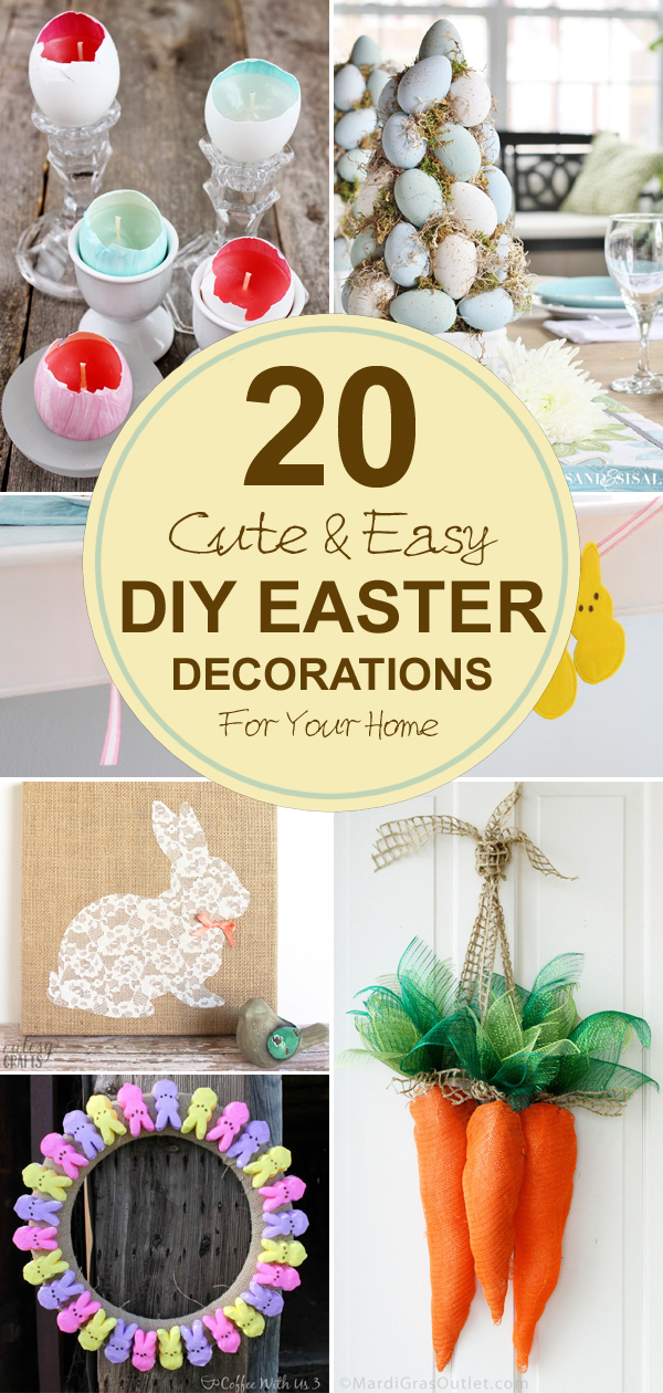 20 Cute and Easy DIY Easter Decorations for Your Home