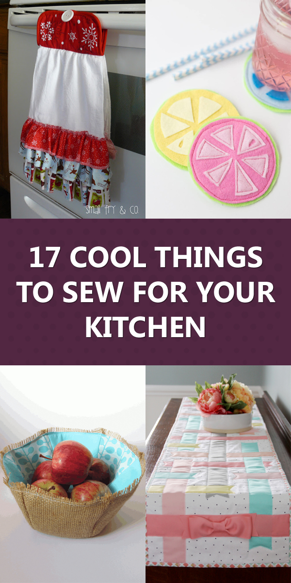 17 Cool Things to Sew For Your Kitchen