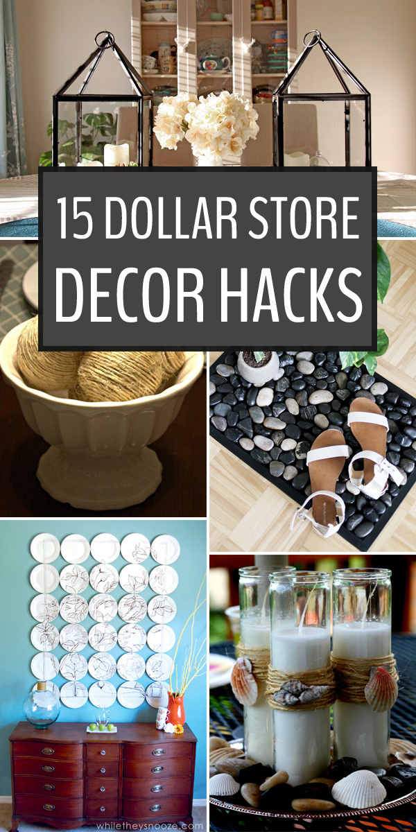 15 Dollar Store Decor Hacks To Spruce Up Your Home