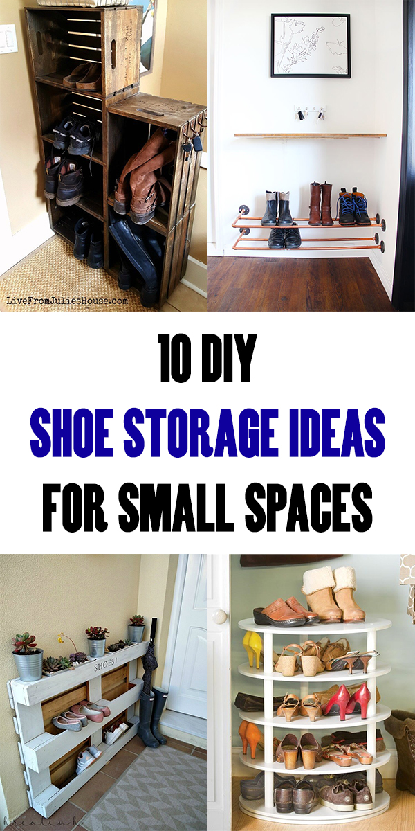 10 Clever DIY Shoe Storage Ideas For Small Spaces