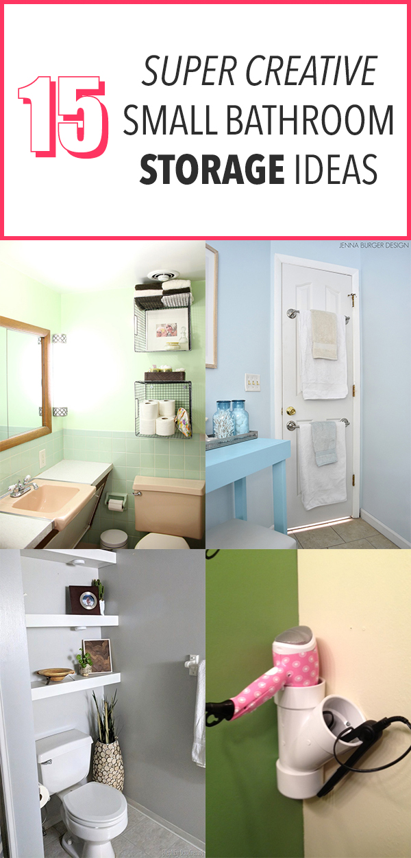 15 Super Creative Small Bathroom Storage Ideas