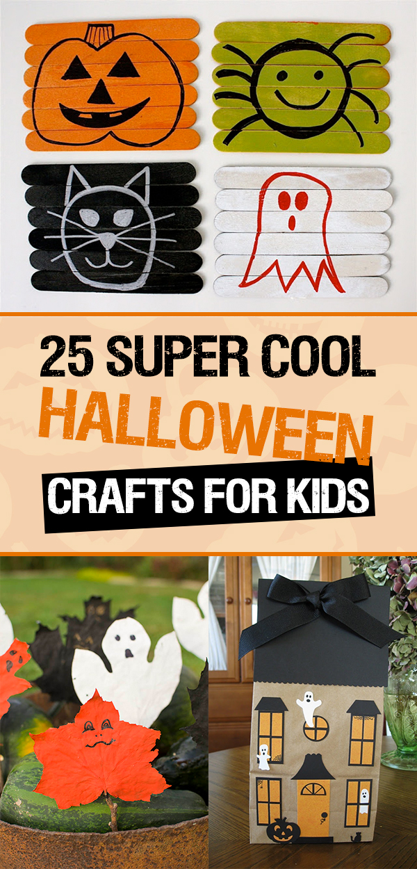 25 Super Cool Halloween Crafts for Kids