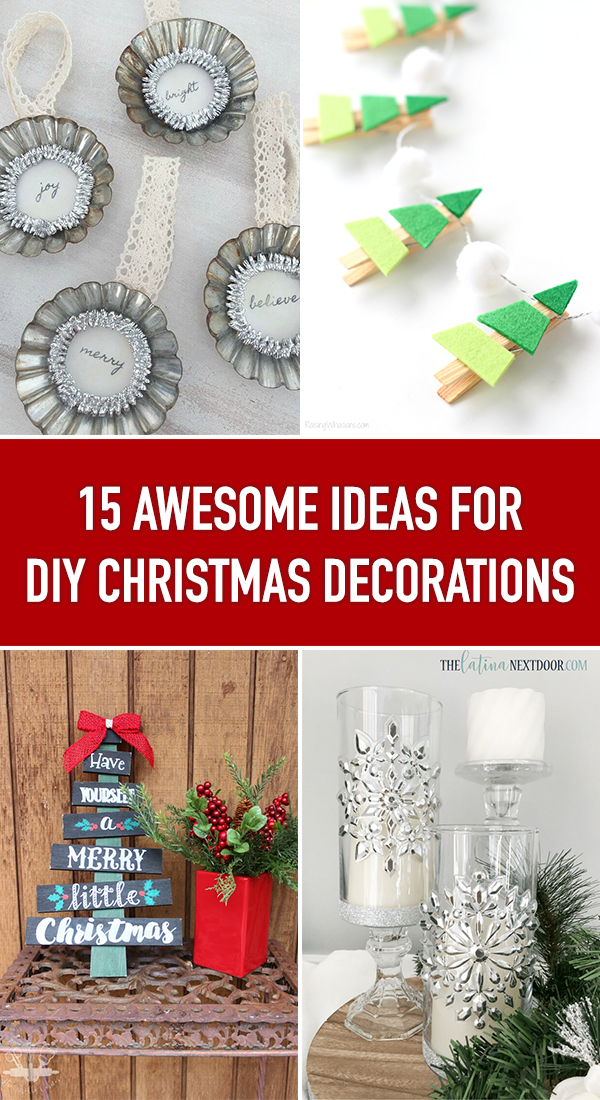 15 Awesome Ideas for DIY Christmas Decorations