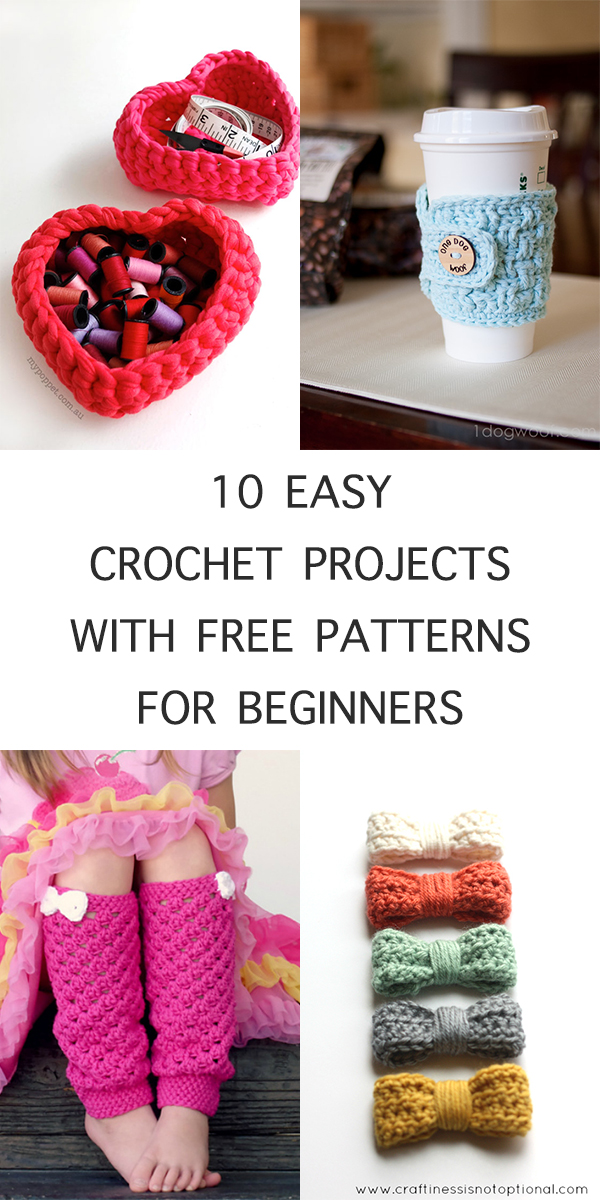 10 Easy Crochet Projects with Free Patterns for Beginners