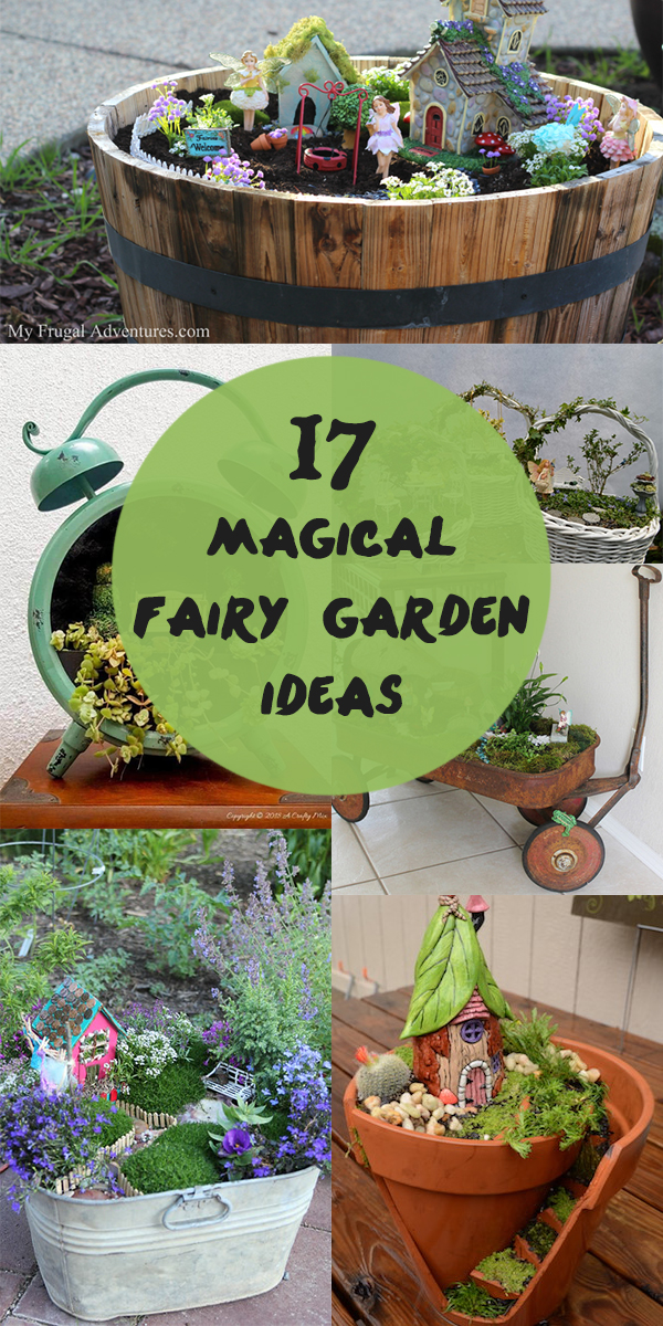 17 Magical Fairy Garden Ideas You & Your Kids Will Love
