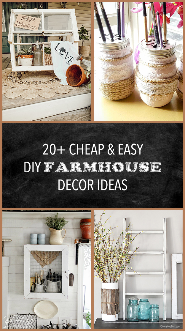 20+ Cheap and Easy DIY Farmhouse Decor Ideas