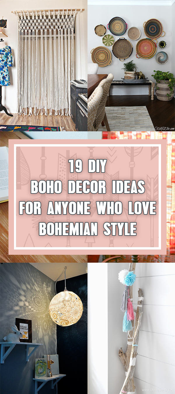 19 DIY Boho Decor Ideas For Anyone Who Love Bohemian Style